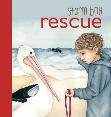 Storm Boy Rescue - Board Book
