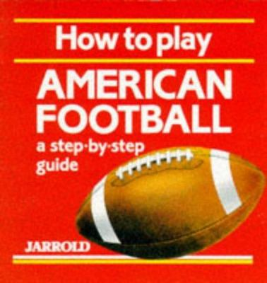 How to Play American Football