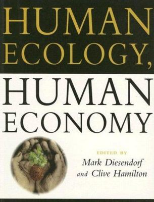 Human Ecology, Human Economy - Ideas for an Ecologically Sustainable Future