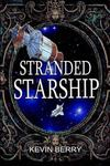 Stranded Starship (You Say Which Way Adventures)
