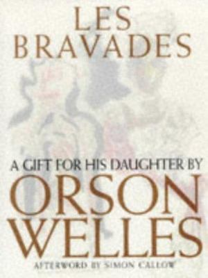 Les Bravades - A Gift for His Daughter