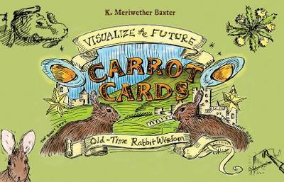 Carrot Cards - Old-Time Rabbit Wisdom