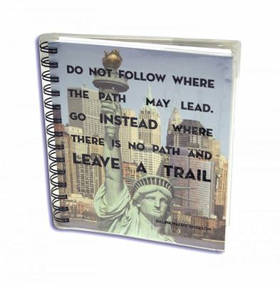 Travel Journal - New York: Do Not Follow Where the Path May Lead.