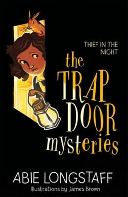 Thief in the Night (The Trapdoor Mysteries #3)