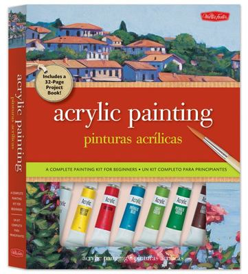 Acrylic Painting/Pinturas Acrilicas: A Complete Painting Kit for Beginners/Un Kit Completo Para Principiantes