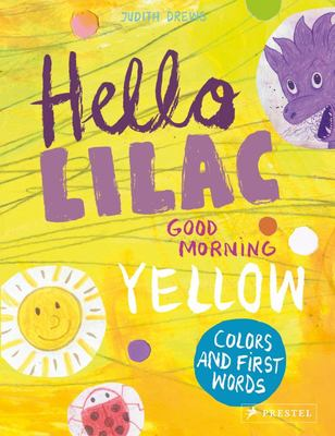 Hello Lilac - Good Morning, Yellow - Colors and First Words
