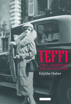 Teffi - A Life of Letters and of Laughter