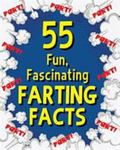 55 Fascinating Fun Farting Facts