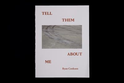 Ryan Cookson - Tell Them About Me