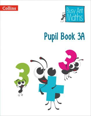 Busy Ant Maths Pupil Book 3A