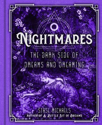 Nightmares - The Dark Side of Dreams and Dreaming