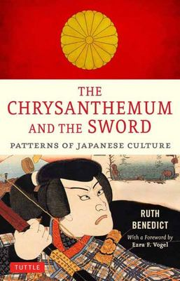 Chrysanthemum and the Sword - Patterns of Japanese Culture