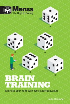 Mensa: Brain Training - Exercise Your Mind with These Colourful Puzzles