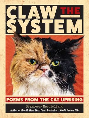 Claw the System - Poems from the Cat Uprising