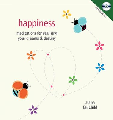 Happiness - Med for Realising Your Dream
