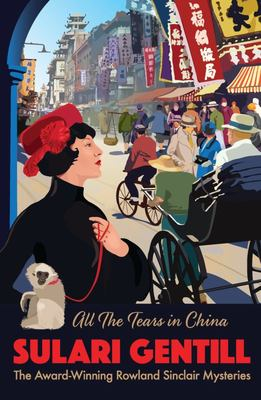 All the Tears in China (Rowland Sinclair #9)