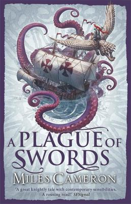 A Plague of Swords (#4 Traitor Son Cycle)