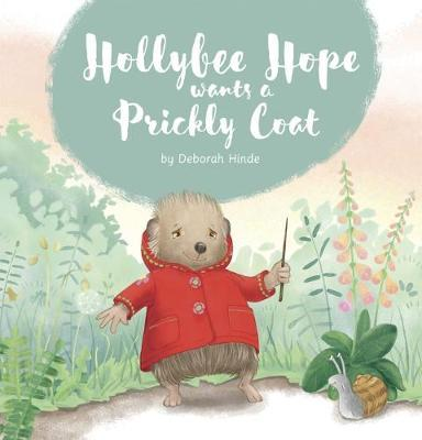 Hollybee Hope wants a Prickly Coat