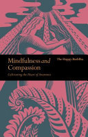 Mindfulness and Compassion - Embracing Life with Loving-Kindness
