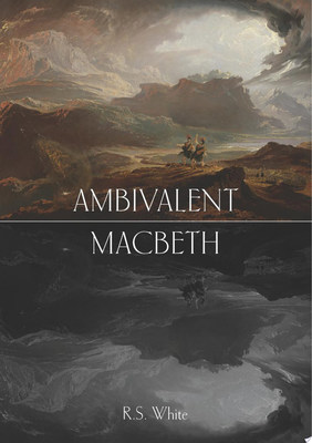 Ambivalent Macbeth