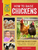 How to Raise Chickens - Everything You Need to Know