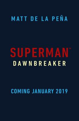 Superman: Dawnbreaker ( DC Icon Series #4)