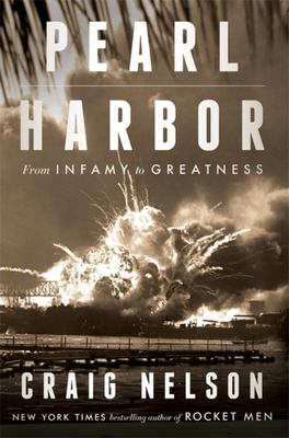 Pearl Harbor - From Infamy to Greatness
