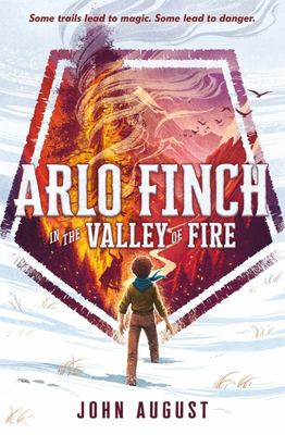 Arlo Finch in the Valley of Fire (#1)