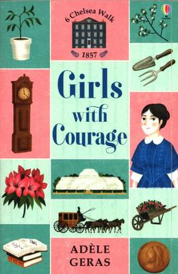 Girls with Courage (6 Chelsea Walk #4)
