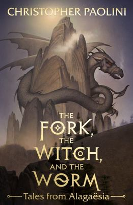 The Fork, The Witch and the Worm: Tales From Alagaesia (The Inheritance Cycle)