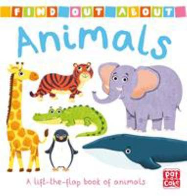 Animals - A Lift-the-Flap Book of Animals