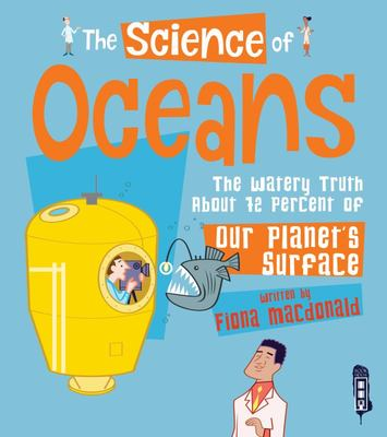 The Science Of: Oceans