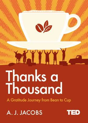 Thanks a Thousand - A Gratitude Journey