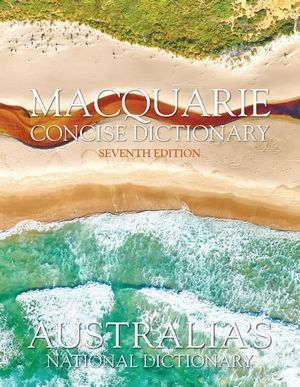 Macquarie Concise Dictionary Seventh Edition (HB)