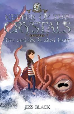 Keeper of the Crystals - Eve and the Kraken Hunt