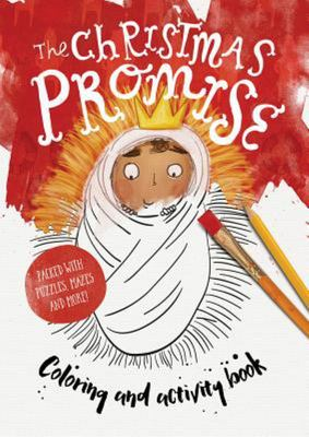 The Christmas Promise Coloring and Activity BookColoring, Puzzles, Mazes and More