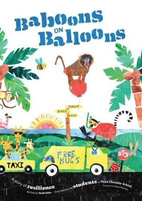 Baboons on Balloons - A Story of Resilience