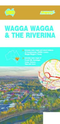 WAGGA WAGGA & THE RIVERINA MAP 284 21ST EDITION