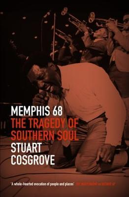 Memphis 68 : The Tragedy of Southern Soul