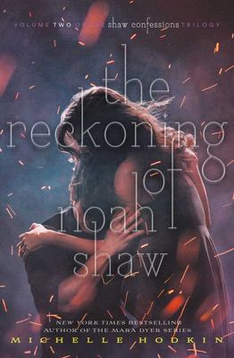 The Reckoning of Noah Shaw (#2)