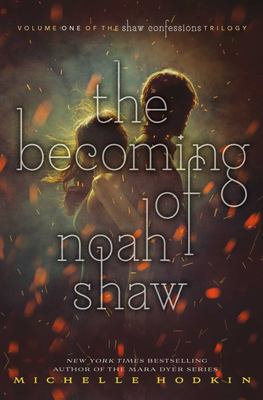The Becoming of Noah Shaw (#1)