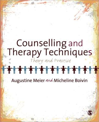 Counselling and Therapy Techniques - Theory and Practice