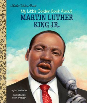 My Little Golden Book about Martin Luther King Jr