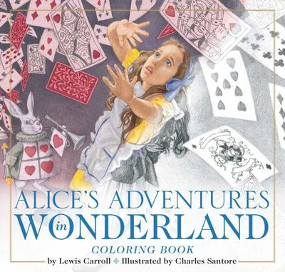 The Alice in Wonderland Coloring Book - The Classic Edition