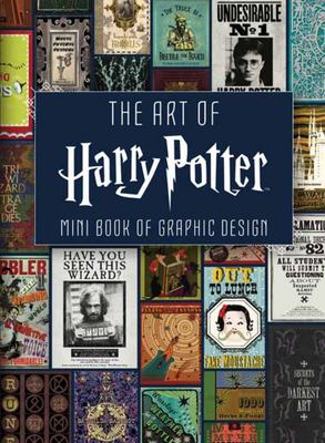 Art of Harry Potter (Mini Book): Mini Book of Graphic Design