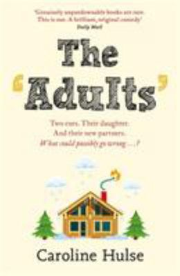 The Adults - A Novel
