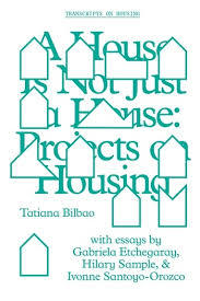 A House Is Not Just a House - Projects on Housing