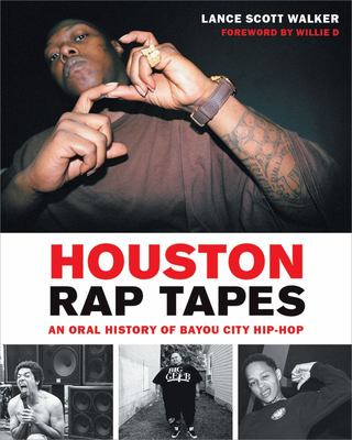 Houston Rap Tapes - An Oral History of Bayou City Hip-Hop