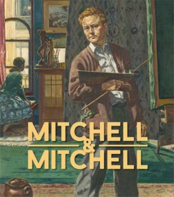 Mitchell & Mitchell: A Father & Son Arts Legacy