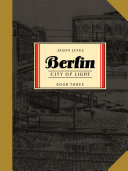 Berlin Book Three - City of Light